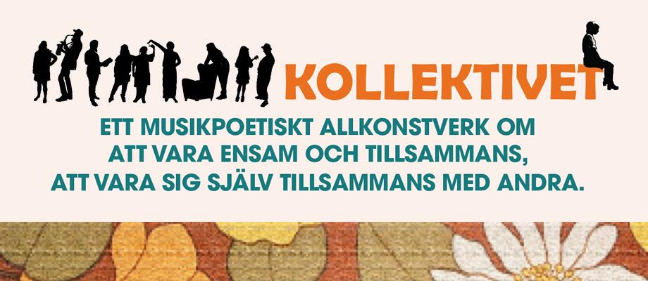 0d74c11318b0 Kulturcentrum Skåne presenterar stolt: KOLLEKTIVET Av och med Kulturcentrum  Skånes studenter 2019. Biljetterna är gratis och bokas på kc.jenny@telia.com